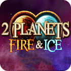 2 Planets Ice and Fire game