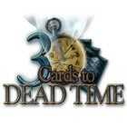 3 Cards to Dead Time game