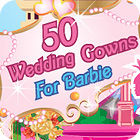 50 Wedding Gowns for Barbie game