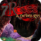 7 Roses: A Darkness Rises Collector's Edition game