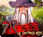 7 Roses: A Darkness Rises game