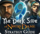 9: The Dark Side Of Notre Dame Strategy Guide game