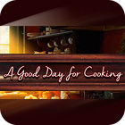 A Good Day For Cooking game