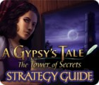 A Gypsy's Tale: The Tower of Secrets Strategy Guide game