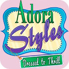 Adora Styles: Dressed to Thrill game