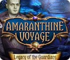 Amaranthine Voyage: Legacy of the Guardians game