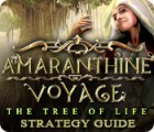 Amaranthine Voyage: The Tree of Life Strategy Guide game