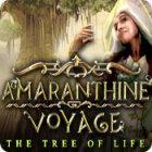 Amaranthine Voyage: The Tree of Life game