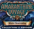 Amaranthine Voyage: Winter Neverending Collector's Edition game