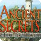 Ancient Secrets: Mystery of the Vanishing Bride game