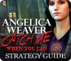 Angelica Weaver: Catch Me When You Can Strategy Guide game