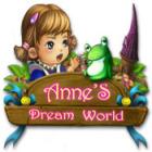 Anne's Dream World game