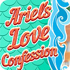 Ariel's Love Confessions game