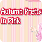 Autumn Pretty in Pink game