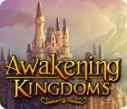 Awakening Kingdoms game