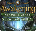 Awakening: Moonfell Wood Strategy Guide game