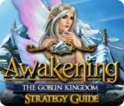 Awakening: The Goblin Kingdom Strategy Guide game
