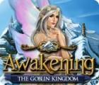 Awakening: The Goblin Kingdom game