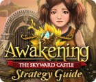 Awakening: The Skyward Castle Strategy Guide game