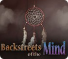 Backstreets of the Mind game