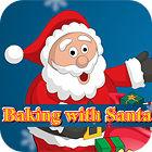 Baking With Santa game