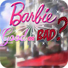 Barbie: Good or Bad? game