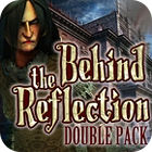 Behind the Reflection Double Pack game