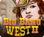 Big Bang West 2 game