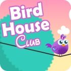 Bird House Club game