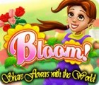 Bloom! Share flowers with the World game