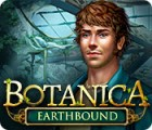Botanica: Earthbound game