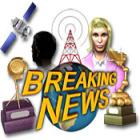 Breaking News game