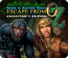 Bridge to Another World: Escape From Oz Collector's Edition game