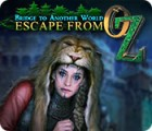 Bridge to Another World: Escape From Oz game