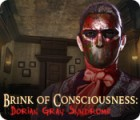 Brink of Consciousness: Dorian Gray Syndrome game