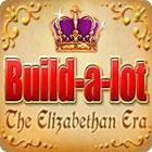Build-a-Lot: The Elizabethan Era game