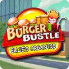 Burger Bustle: Ellie's Organics game