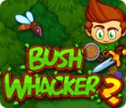 Bush Whacker 2 game