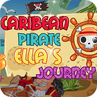 Carribean Pirate Ella's Journey game