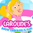 Caroline's Room Ordering is Fun game