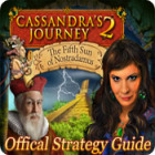 Cassandra's Journey 2: The Fifth Sun of Nostradamus Strategy Guide game