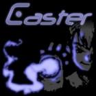 Caster game