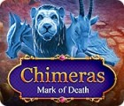 Chimeras: Mark of Death game
