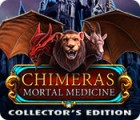 Chimeras: Mortal Medicine Collector's Edition game