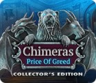 Chimeras: The Price of Greed Collector's Edition game