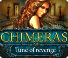 Chimeras: Tune Of Revenge game