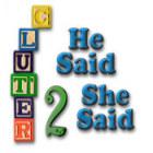 Clutter II: He Said, She Said game