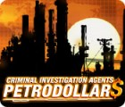 Criminal Investigation Agents: Petrodollars game