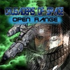 Crusaders of Space: Open Range game