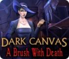 Dark Canvas: A Brush With Death game